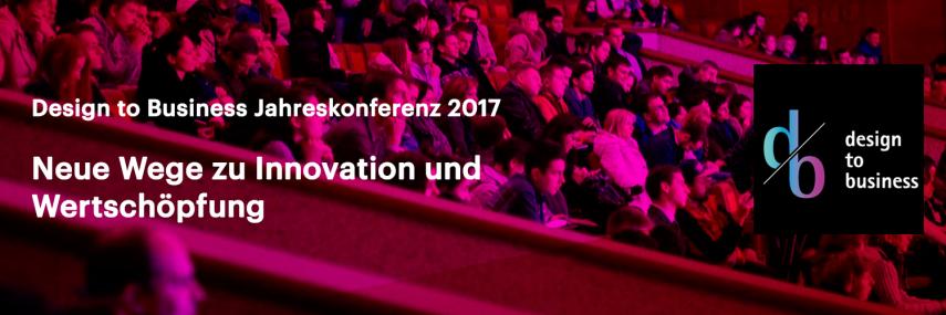 Design to Business Jahreskonferenz 2017