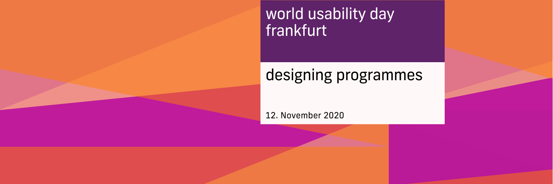 World Usability Day 2020 – Designing Programmes